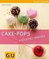 Cake Pops - Sti(e)lvoll naschen