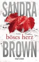 Sandra Brown - Böses Herz
